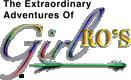 "The Extraordinary Adventures Of ""GirlRO'S"""